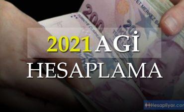 2021 AGİ HESAPLAMA TABLOSU